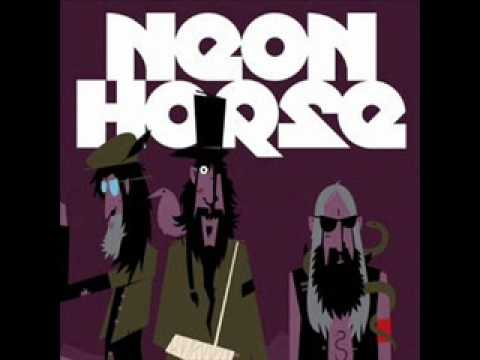 Neon Horse - Kick Yer Askin For It