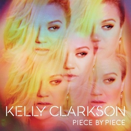 Kelly Clarkson альбом Piece By Piece (Deluxe Version)