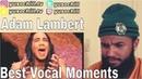 Adam Lambert Best Vocal Moments Reaction