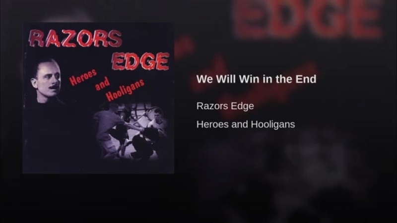 Razors Edge - We Will Win in the End