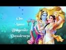 Om Namo Bhagavate Vasudevaya 108 Times Popular Peaceful Meditation Chant Krishna Dhun Mantra