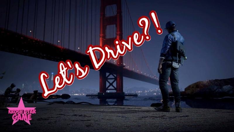 WATCH DOGS 2 / Погоняем?! / По ночному Сан - Франциско с Маркусом / Let's Drive / KroshStarGame
