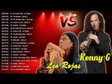 Leo Rojas &amp Kenny G Greatest Hits - The Best Of Kenny G &amp Leo Rojas 2018