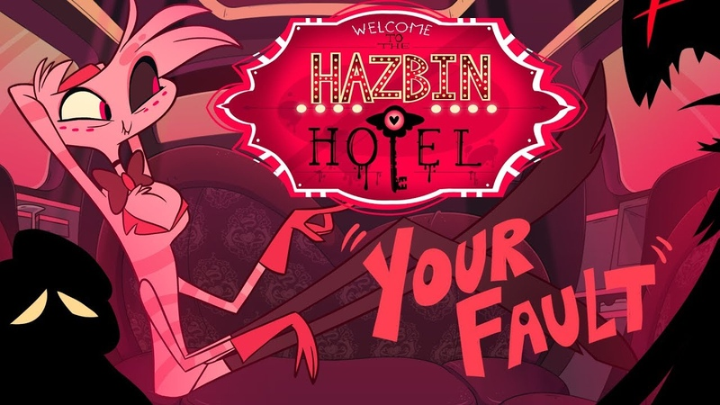HAZBIN HOTEL -(CLIP)- Your Fault