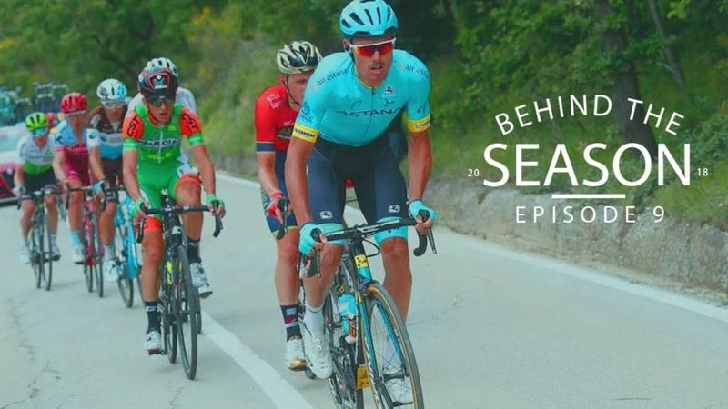 Stage 10 of Giro dItalia | 9 Behind The Season 2018