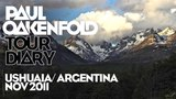 Paul Oakenfold South America Tour 2011 - Diary Video, Ushuaia
