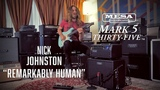 Tone Sessions Nick Johnston Mark Five 35 Remarkably Human