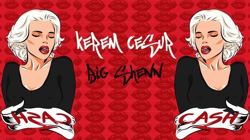 Kerem Cesur - Big Shenn ( Orginal Mix ) 2019