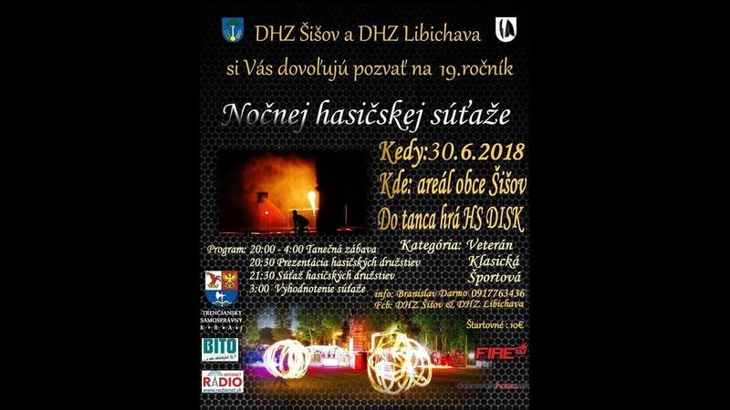 Nočná hasičská súťaž Šišov 2018