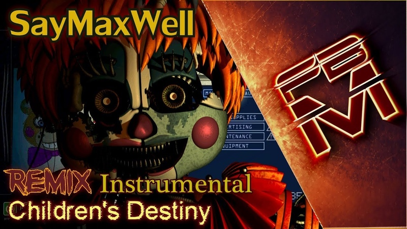 SayMaxWell Children's Destiny Remix Instrumental