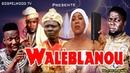 FILM BENINOIS HD DE HOUNSOU EULOGE 2018 Walèblanou 1 (100 % Evangélique)