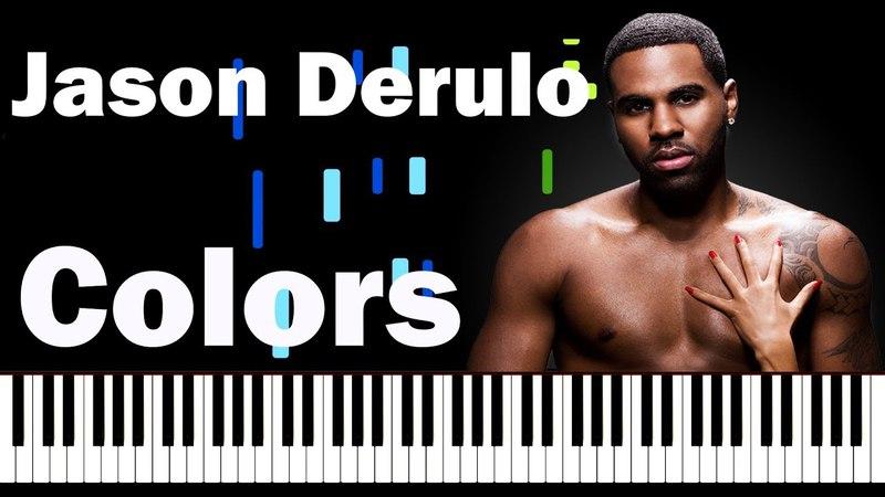 Jason Derulo - Colors Piano Tutorial