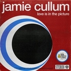 Jamie Cullum альбом Love Is In The Picture