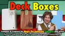 MTG - Deck Boxes 19 - Compare Ultra Pro, Xbeau, Timewalker for Magic: The Gathering, Pokemon!