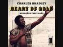 CHARLES BRADLEY HEART OF GOLD