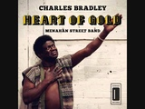 CHARLES BRADLEY HEART OF GOLD