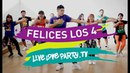 Felices Los 4 by Maluma | Live Love Party | Zumba | Dance Fitness