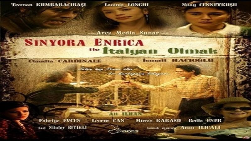 Sinyora Enrica ile Italyan Olmak (Ali Ilhan, 2010) Claudia Cardinale, Ismail Hacioglu, Lavinia Longhi, Teoman Kumbaracibasi,