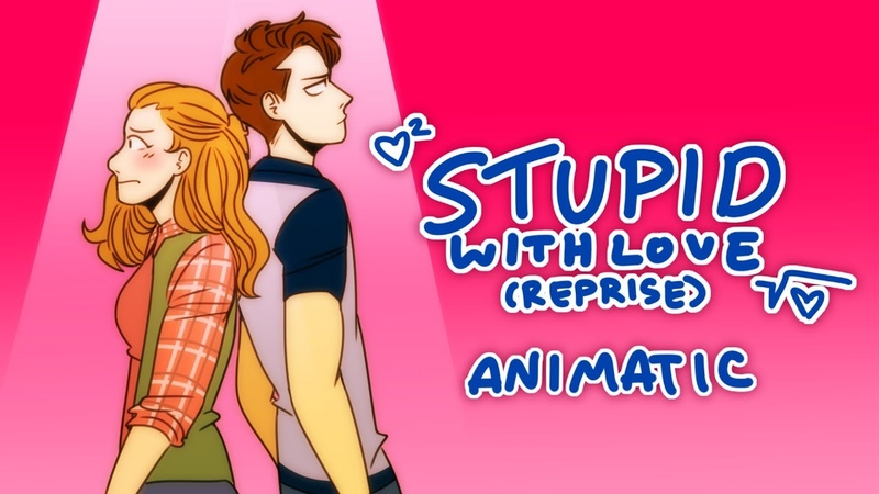 Stupid With Love (Reprise) (Mean Girls Animatic)