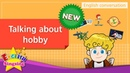 NEW 2 Talking About Hobbies English Dialogue Role play conversation for Kids