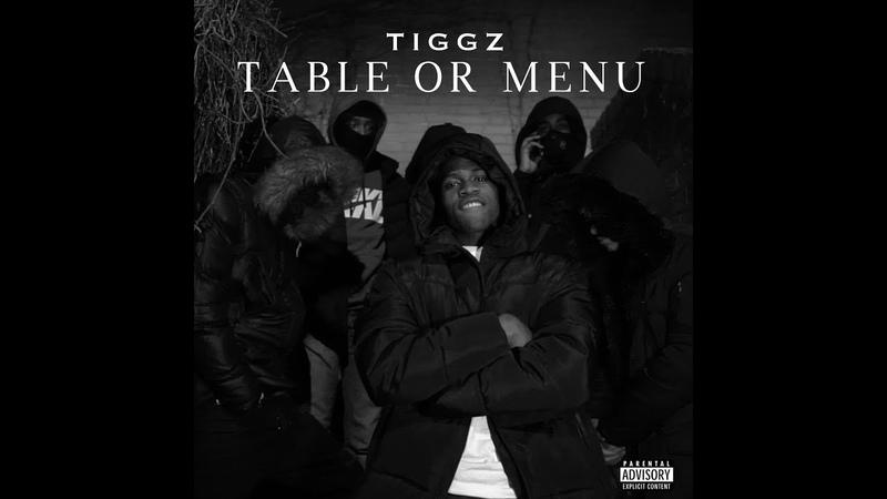 Tiggz - Table Or Menu | Official Music Video | @Tiggagramm