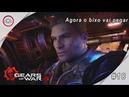 Gears of war 4, Agora o bixo vai pegar Gameplay 18 PT-8R