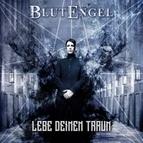 Blutengel альбом Lebe Deinen Traum