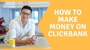 How To Make Money With Clickbank Step By Step (The Guru's Won't Teach You This!)