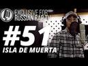 ISLA DE MUERTA (TOPFLOW) - LIVE [Exclusive For Russian Rap TV 51]