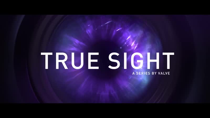 True Sight - The International 2017 Finals на русском языке - DOTA 2