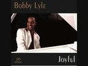 Bobby Lyle Give me your heart