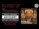 Nobot - Elephants In Clouds
