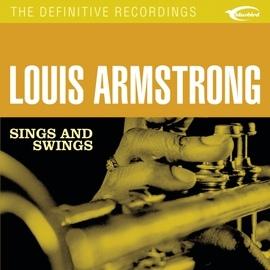 Louis Armstrong альбом Sings & Swings