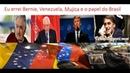 Eu errei. Bernie, Venezuela, Mujica e o papel do Brasil.