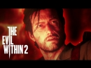 The Evil Within 2 — Часть 14: Спасти Сайкса