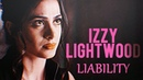 Izzy lightwood liability.