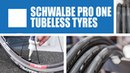 Schwalbe Pro One tubeless tyres