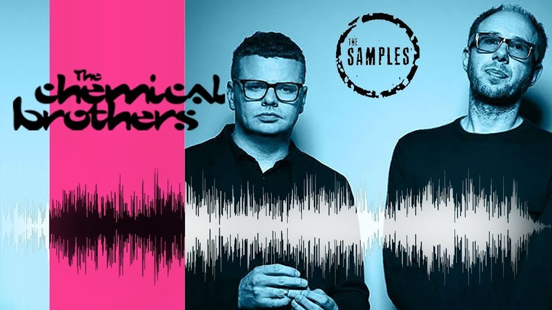 The Samples The Chemical Brothers Edition