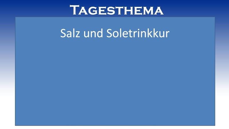 """Engelsburg News für den 6. Dezember 2018 mit dem Tagesthema """"Salz und Soletrinkkur"""""""