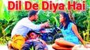 Dil de diya hai Jaan tumhe denge || One Side Love|| Pyar Jaan Le Leta Hai|| Sad Song 2018