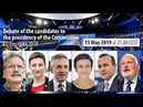Debate of the candidates for the presidency of the Commission – EU Elections 2019
