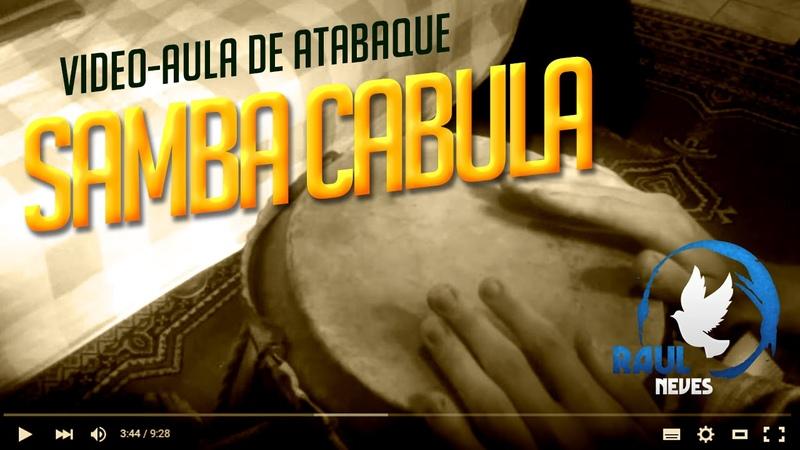 Vídeo Aula de Atabaque - Samba Angola ou Cabula (Resumão) 4