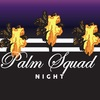 "PALM SQUAD NIGHT: ""DISSIDENT 3 YEARS"" 