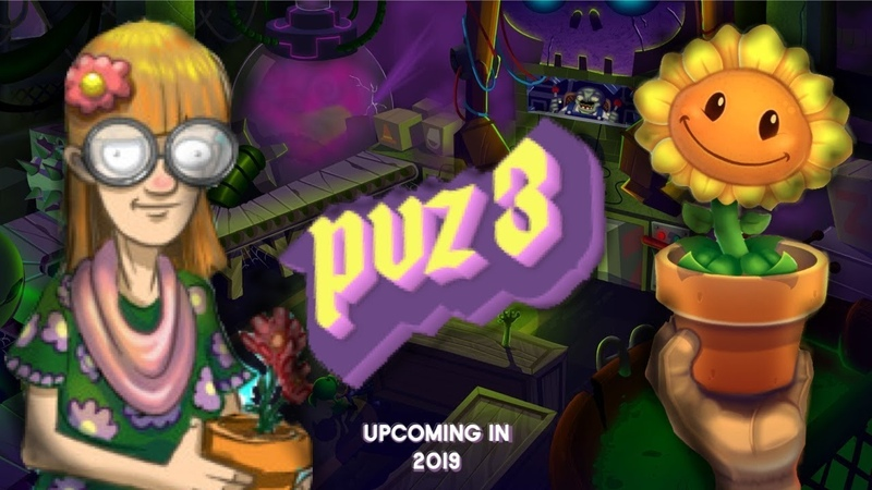Plants vs zombies 3 Upcoming in 2019