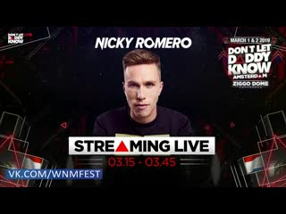 Nicky Romero - Don't Let Daddy Know Amsterdam (02.03.2019)