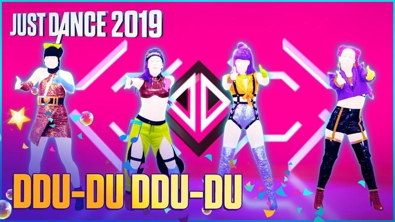 Just Dance 2019: DDU-DU DDU-DU by BLACKPINK   Official Track Gameplay [US]