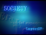 RE:WIRE - LAYER:07 SOCIETY - SERIAL EXPERIMENTS LAIN
