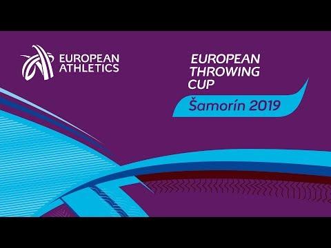 EUROPEAN THROWING CUP 2019 - Šamorín / Slovakia 9.3.2019