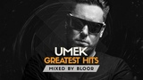 BEST OF UMEK (GREATEST HITS) Heavy Groove Tech House, Coronita, Ibiza, Spain - Mixed by Bloor