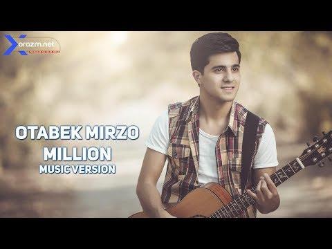 Otabek Mirzo Million music version